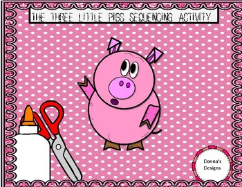 Three Little Pigs Sequencing/Retelling Activities