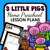 Three Little Pigs Theme Home Preschool Lesson Plans - 3 Little Pigs Activities