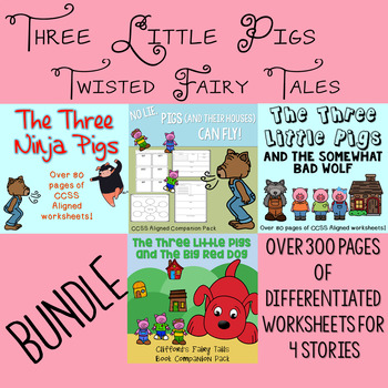 Three Little Pigs Twisted Fairy Tales BUNDLE- resources for 3 different stories