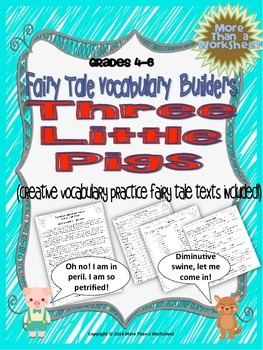 Three Little Pigs Vocabulary Builders Grades 4-6