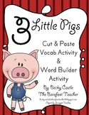 Three Little Pigs Vocabulary Building Activities (2 Activities)