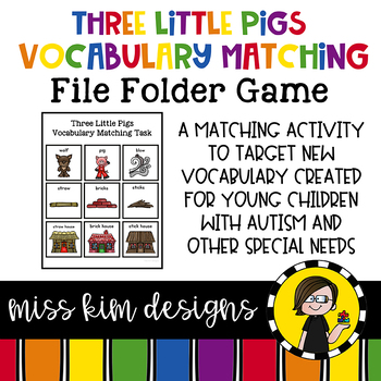 Three Little Pigs Vocabulary Matching Folder Game Students with Special Needs