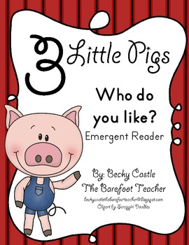"Three Little Pigs ""Who Do You Like?"" Emergent Reader - Trace & Write"