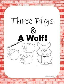 Three Little Pigs and a Big Bad Wolf Plays & Activities