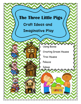 Three Little Pigs-Craft Ideas and Imaginative Play!-FREE!
