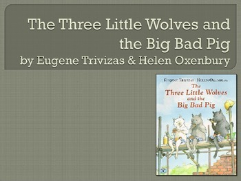 Three Little Wolves and the Big Bad Pig, Text Talk, Collab