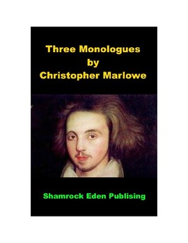 Three Monologues by Christopher Marlowe