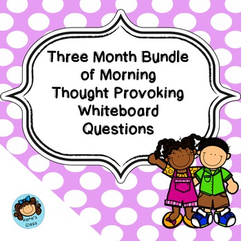 Three Month Bundle of Daily Thought Provoking Whiteboard Questions
