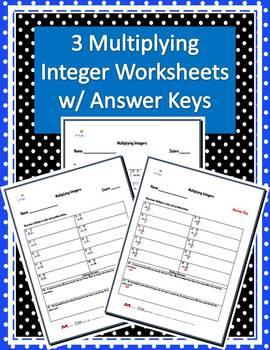Three Multiplying Integers Worksheets w/ Answer Keys