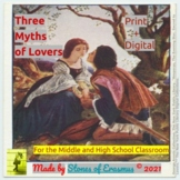Three Myths of Lovers: Mythology Mini-Unit for Middle & Hi