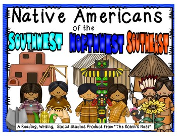 Three Native American Tribes:  Northwest, Southwest, and Southeast Tribes