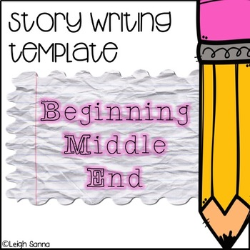 Story Writing Template: Three Part (Beginning, Middle, End)