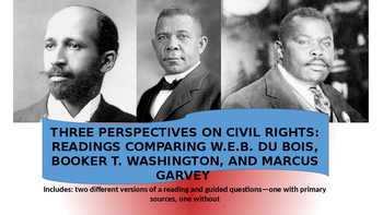 Booker T. Washington, W.E.B DuBois, Marcus Garvey--Bios, Documents, & Questions
