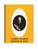 Three Pilgrim Books In One