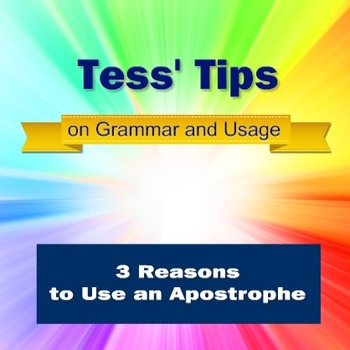 Three Reasons to Use an Apostrophe
