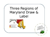 Three Regions of Maryland Draw and Label