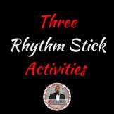 Three Rhythm Stick Activities