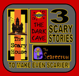 Three Scary Stories to Make Even Scarier---Writing Activity