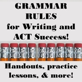Grammar Rules for Writing and ACT Success!