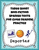 Three Short Non-Fiction Spanish Texts for Close Reading Pr