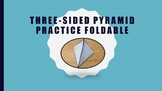 Three-Sided Pyramid Practice Foldable