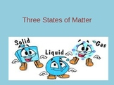 Three States of Matter Powerpoint Holt Science & Technology Book K
