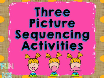 Three Step Sequencing Activities