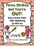 Three Strikes and You're OUT! /OU/ spelled OU and OW Mega Word Work Unit