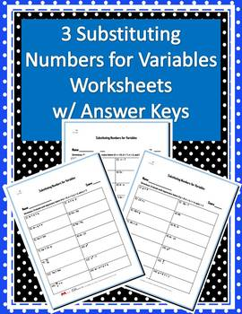 Three Substituting Numbers for Variables Worksheets w/ Answer Keys