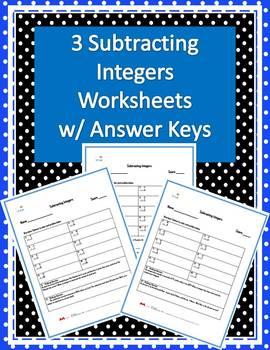 Three Subtracting Integers Worksheets w/ Answer Keys