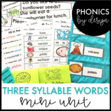 Phonics by Design Three Syllable Words Mini-Unit