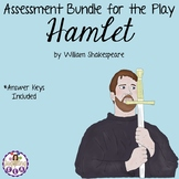 Assessment Bundle for Hamlet by William Shakespeare
