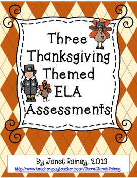 Three Thanksgiving Themed ELA Assessments