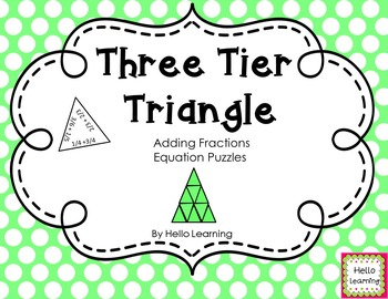 Three Tier Triangle Math Puzzle- Adding Fractions