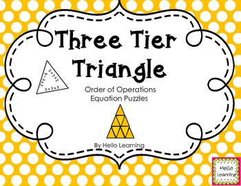 Three Tier Triangle Math Puzzle- Order of Operations