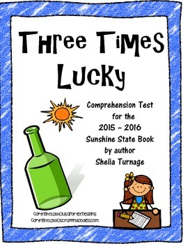 Three times lucky comprehension test by an apple for teacher tpt three times lucky comprehension test fandeluxe