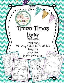 Three Times Lucky by Sheila Turnage Literature Unit