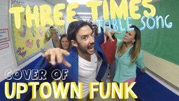 Three Times Table Song (Cover of Uptown Funk)