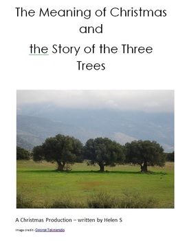Three Trees and the Meaning of Christmas