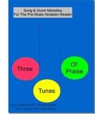 Three Tunes of Praise