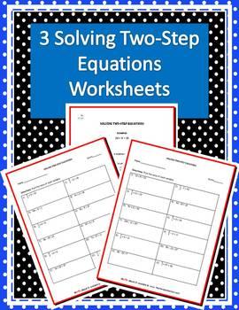 Three Two-Step Equation Worksheet w/ Answer Keys