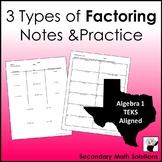 Factoring Notes & Practice (A10D, A10E, A10F)