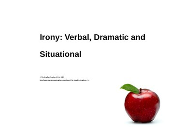 Three Types of Irony PowerPoint- A Quick Lesson
