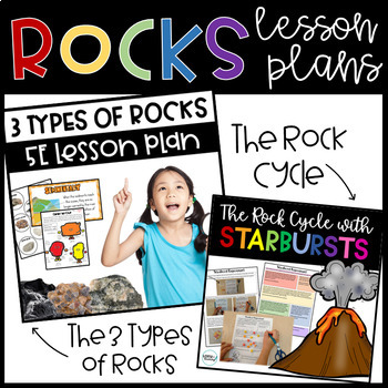 Three Types of Rocks and The Rock Cycle 5E Lesson Plans BUNDLE