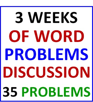 Three Weeks of Word Problems Discussion