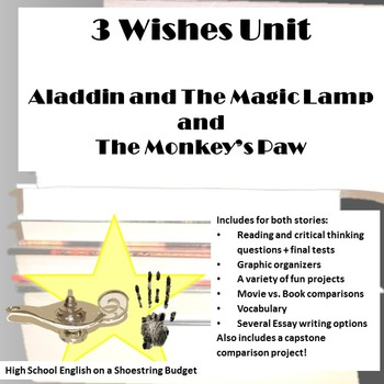 Three Wishes Unit: Aladdin and the Magic Lamp and The Monkey's Paw, Word