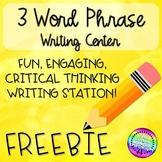 Three Word Phrase Writing Station FREEBIE