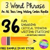 Three Word Phrase Writing Station: FULL YEAR EDITABLE BUNDLE!!!