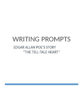 """Four Writing Prompts for Edgar Allan Poe's """"The Tell-Tale Heart"""""""