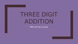 Three digit Addition No regrouping